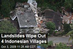 Landslides Wipe Out 4 Indonesian Villages