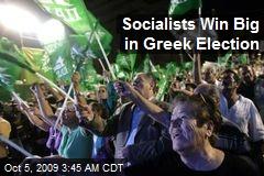 Socialists Win Big in Greek Election