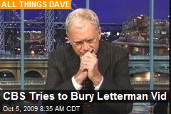 CBS Tries to Bury Letterman Vid