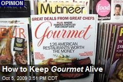 How to Keep Gourmet Alive