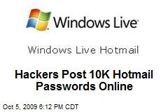 Hackers Post 10K Hotmail Passwords Online