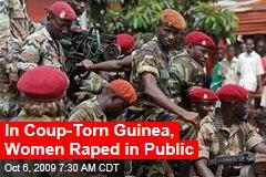 In Coup-Torn Guinea, Women Raped in Public