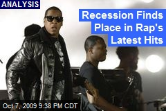 Recession Finds Place in Rap's Latest Hits