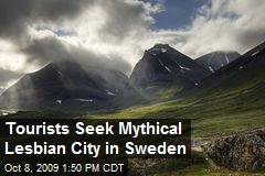 Tourists Seek Mythical Lesbian City in Sweden