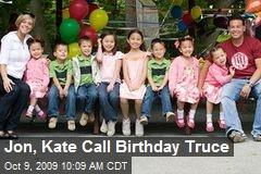 Jon, Kate Call Birthday Truce