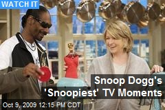 Snoop Dogg's 'Snoopiest' TV Moments