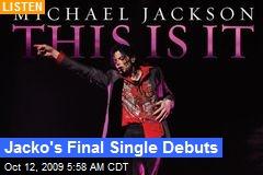 Jacko's Final Single Debuts