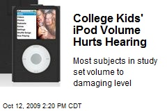 College Kids' iPod Volume Hurts Hearing