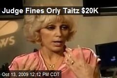 Judge Fines Orly Taitz $20K