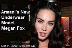 Armani's New Underwear Model: Megan Fox