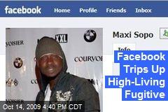 Facebook Trips Up High-Living Fugitive