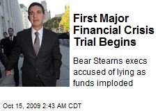 First Major Financial Crisis Trial Begins