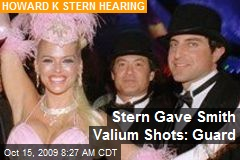 Stern Gave Smith Valium Shots: Guard