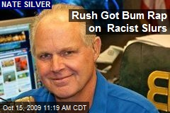 Rush Got Bum Rap on Racist Slurs