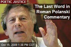 The Last Word in Roman Polanski Commentary