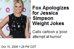 Fox Apologizes for Jessica Simpson Weight Jokes
