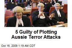 5 Guilty of Plotting Aussie Terror Attacks