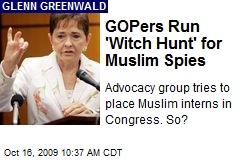 GOPers Run 'Witch Hunt' for Muslim Spies