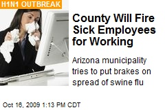 County Will Fire Sick Employees for Working