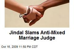 Jindal Slams Anti-Mixed Marriage Judge