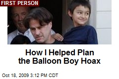 How I Helped Plan the Balloon Boy Hoax