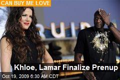Khloe, Lamar Finalize Prenup