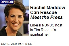 Rachel Maddow Can Rescue Meet the Press