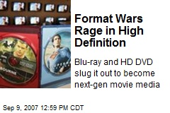 Format Wars Rage in High Definition