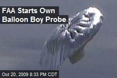 FAA Starts Own Balloon Boy Probe