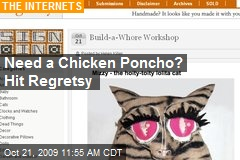 Need a Chicken Poncho? Hit Regretsy