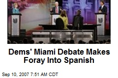 Dems' Miami Debate Makes Foray Into Spanish