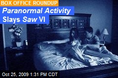P aranormal Activity Slays Saw VI