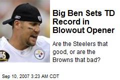 Big Ben Sets TD Record in Blowout Opener