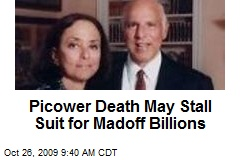 Picower Death May Stall Suit for Madoff Billions