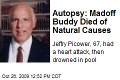 Autopsy: Madoff Buddy Died of Natural Causes