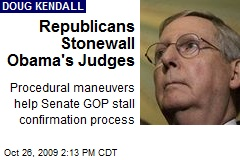 Republicans Stonewall Obama's Judges