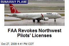 FAA Revokes Northwest Pilots' Licenses