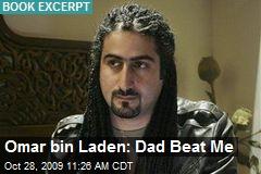 Omar bin Laden: Dad Beat Me