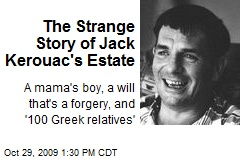 The Strange Story of Jack Kerouac's Estate