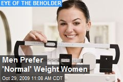 Men Prefer 'Normal' Weight Women
