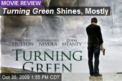 Turning Green Shines, Mostly