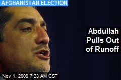 Abdullah Pulls Out of Runoff