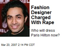 Fashion Designer Charged With Rape