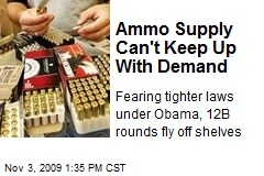 Ammo Supply Can't Keep Up With Demand