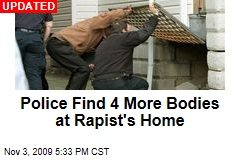 Police Find 4 More Bodies at Rapist's Home
