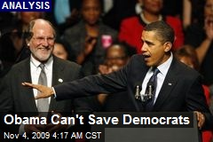 Obama Can't Save Democrats