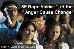 SF Rape Victim: 'Let the Anger Cause Change'