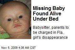 Missing Baby Found Alive Under Bed