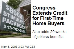 Congress Extends Credit for First-Time Home Buyers
