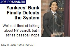 Yankees' Bank Finally Defeats the System